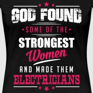 God Made Electricians T-Shirts - Women's Premium T-Shirt
