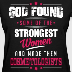God Made Cosmetologists T-Shirts - Women's T-Shirt