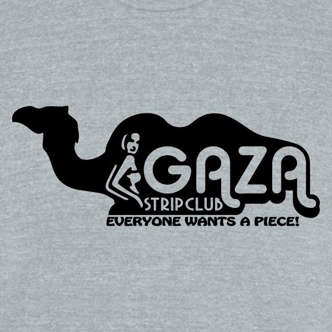 Gaza Strip Club - Everyone Wants A Piece! Triblend Tee