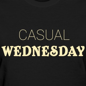 Casual Wednesday T-Shirts - Women's T-Shirt