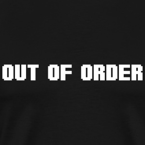 out of order T-Shirts - Men's Premium T-Shirt