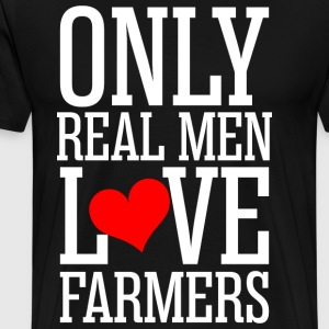 Only Real Men Love Farmers T-Shirts - Men's Premium T-Shirt