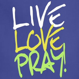 Live Love Pray! Aprons - Adjustable Apron