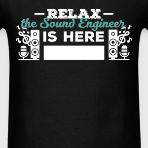 Sound Engineer - Relax the Sound Engineer is here - Men's T-Shirt