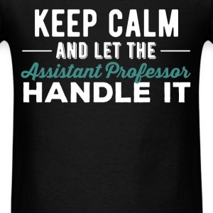 Assistant Professor - Keep calm and let the Assist - Men's T-Shirt