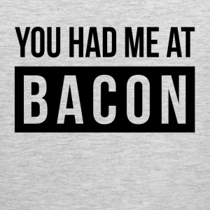 YOU HAD ME AT BACON Sportswear - Men's Premium Tank