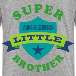 Super Amazing Little Brother Baby & Toddler Shirts - Toddler Premium T-Shirt