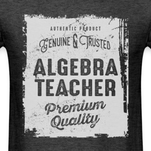 Algebra Teacher - Men's T-Shirt