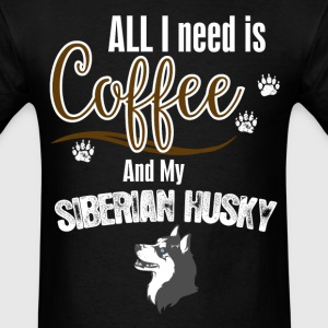All I need is Coffee and my Yorshire Terrier T-Shirts - Men's T-Shirt