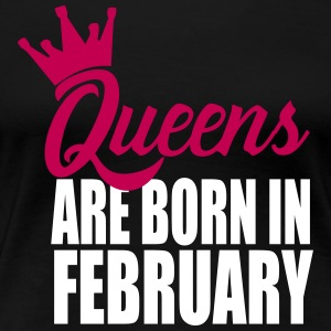 queens are born in februa T-Shirts - Women's Premium T-Shirt