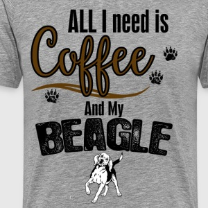 All I need is Coffee and my Beagle T-Shirts - Men's Premium T-Shirt