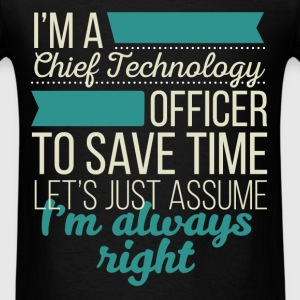 Chief Technology Officer - I'm a Chief Technology  - Men's T-Shirt