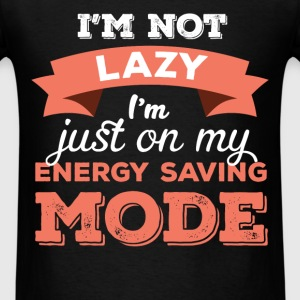 Funny - I'm not lazy I'm just on my energy saving  - Men's T-Shirt