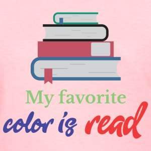 My favorite color is read T-Shirts - Women's T-Shirt
