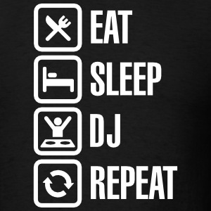 Eat Sleep DJ Repeat T-Shirts - Men's T-Shirt