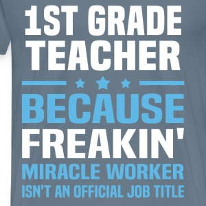 1st Grade Teacher - Men's Premium T-Shirt