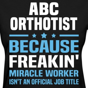 ABC Orthotist - Women's T-Shirt