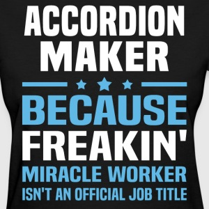 Accordion Maker - Women's T-Shirt