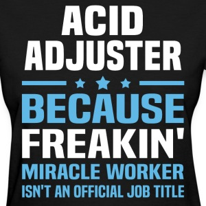 Acid Adjuster - Women's T-Shirt