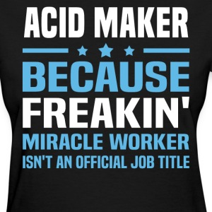 Acid Maker - Women's T-Shirt