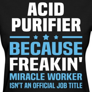 Acid Purifier - Women's T-Shirt