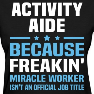 Activity Aide - Women's T-Shirt