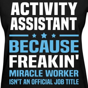 Activity Assistant - Women's T-Shirt