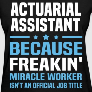 Actuarial Assistant - Women's T-Shirt