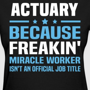 Actuary - Women's T-Shirt