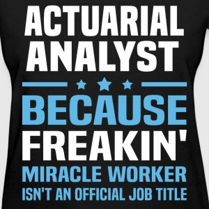 Actuarial Analyst - Women's T-Shirt