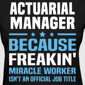 Actuarial Manager - Women's T-Shirt