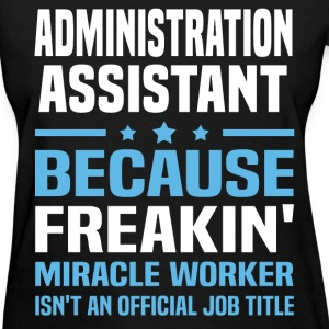 Administration Assistant - Women's T-Shirt