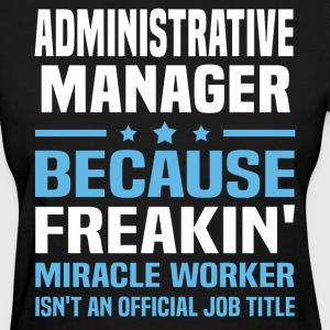 Administrative Manager - Women's T-Shirt