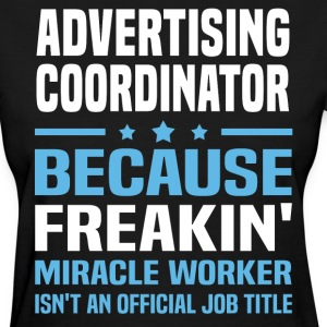 Advertising Coordinator - Women's T-Shirt