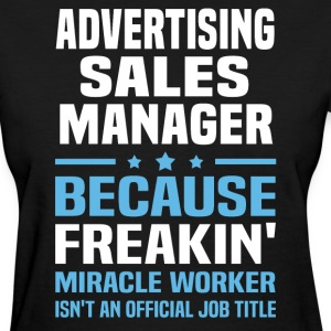 Advertising Sales Manager - Women's T-Shirt