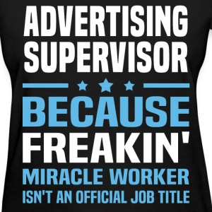Advertising Supervisor - Women's T-Shirt