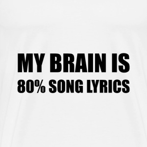 Brain Song Lyrics - Men's Premium T-Shirt