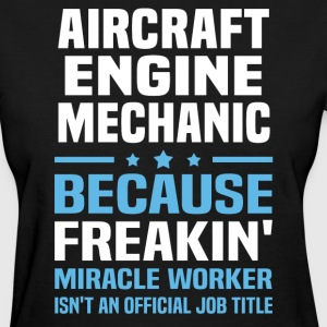 Aircraft Engine Mechanic - Women's T-Shirt