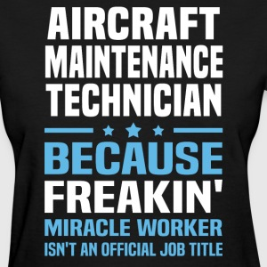 Aircraft Maintenance Technician - Women's T-Shirt