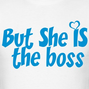 SHE IS THE BOSS - Men's T-Shirt