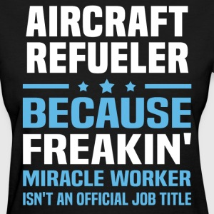 Aircraft Refueler - Women's T-Shirt