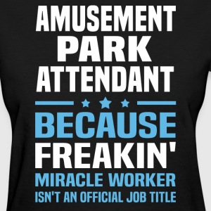 Amusement Park Attendant - Women's T-Shirt