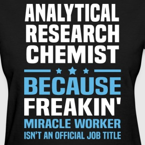 Analytical Research Chemist - Women's T-Shirt