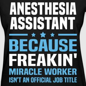 Anesthesia Assistant - Women's T-Shirt