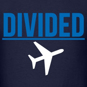 Fly DIVIDED Airlines Meme Air Plane Graphic Design T-Shirts - Men's T-Shirt