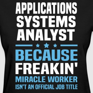 Applications Systems Analyst - Women's T-Shirt