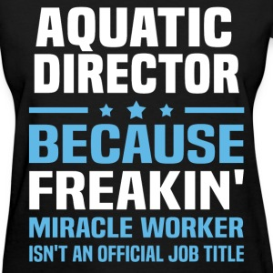 Aquatic Director - Women's T-Shirt