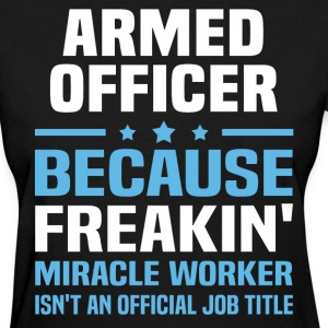 Armed Officer - Women's T-Shirt