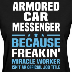 Armored Car Messenger - Women's T-Shirt