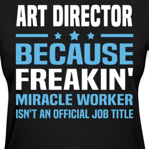 Art Director - Women's T-Shirt